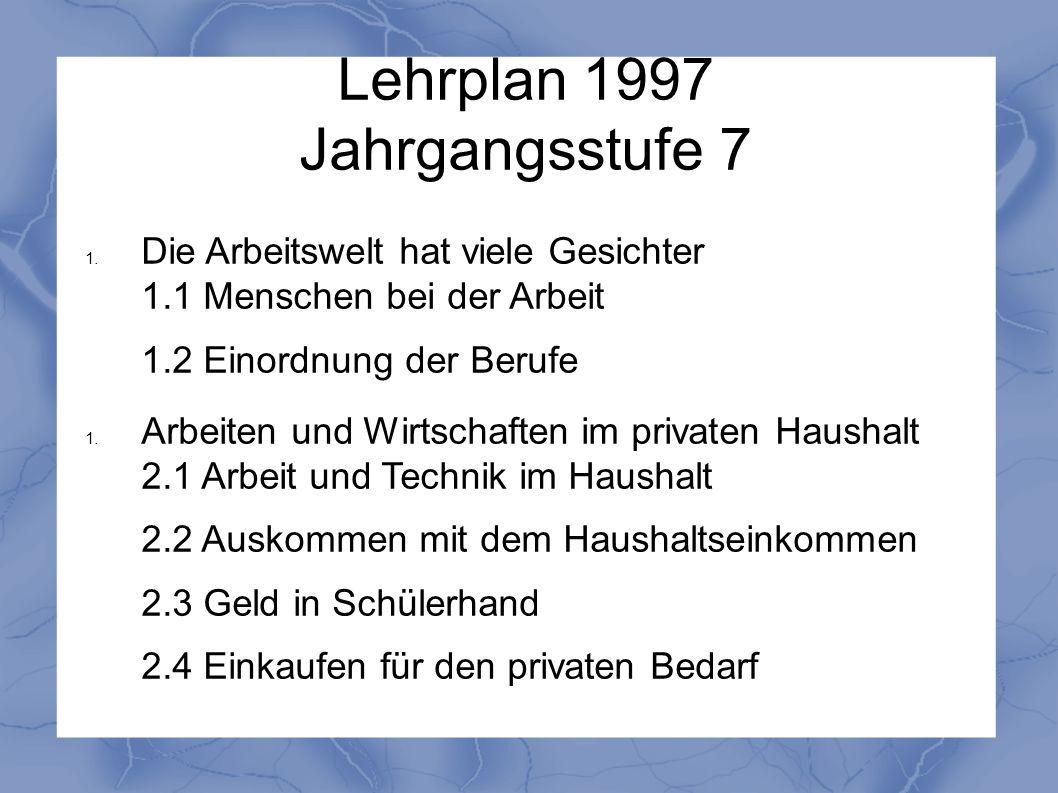 Lehrplan 1997 Jahrgangsstufe 7