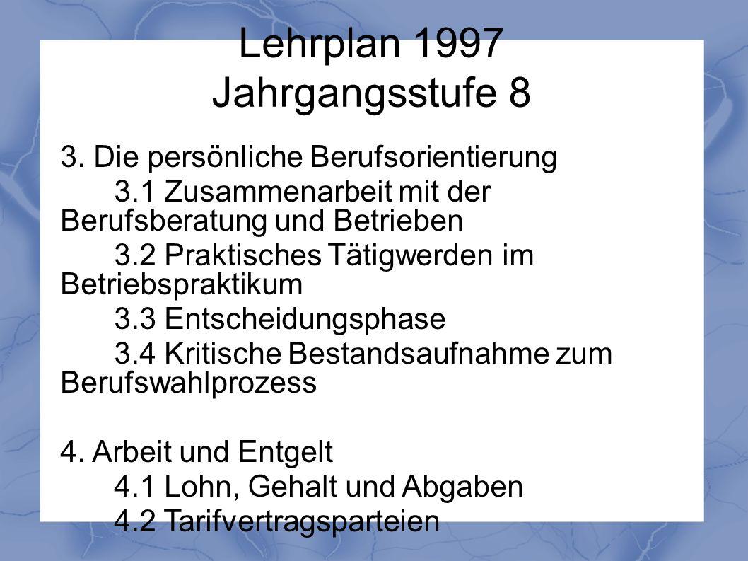 Lehrplan 1997 Jahrgangsstufe 8