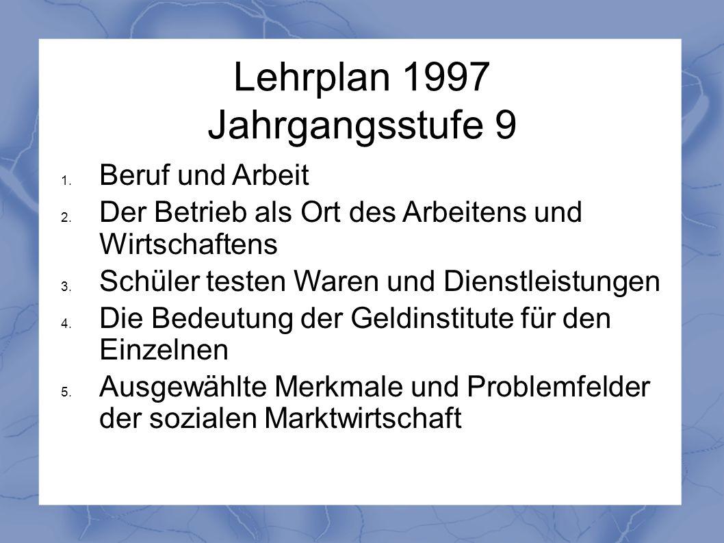 Lehrplan 1997 Jahrgangsstufe 9