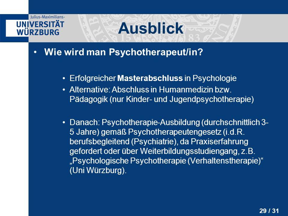 Ausblick Wie wird man Psychotherapeut/in