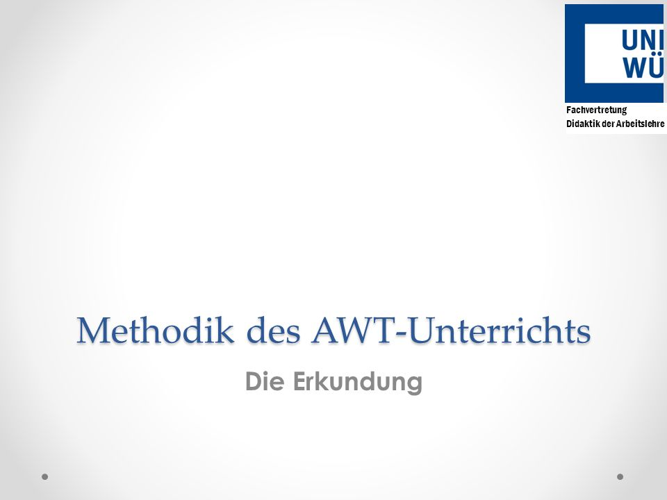 Methodik des AWT-Unterrichts