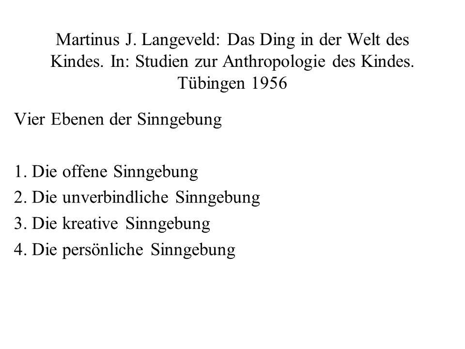 Martinus J. Langeveld: Das Ding in der Welt des Kindes