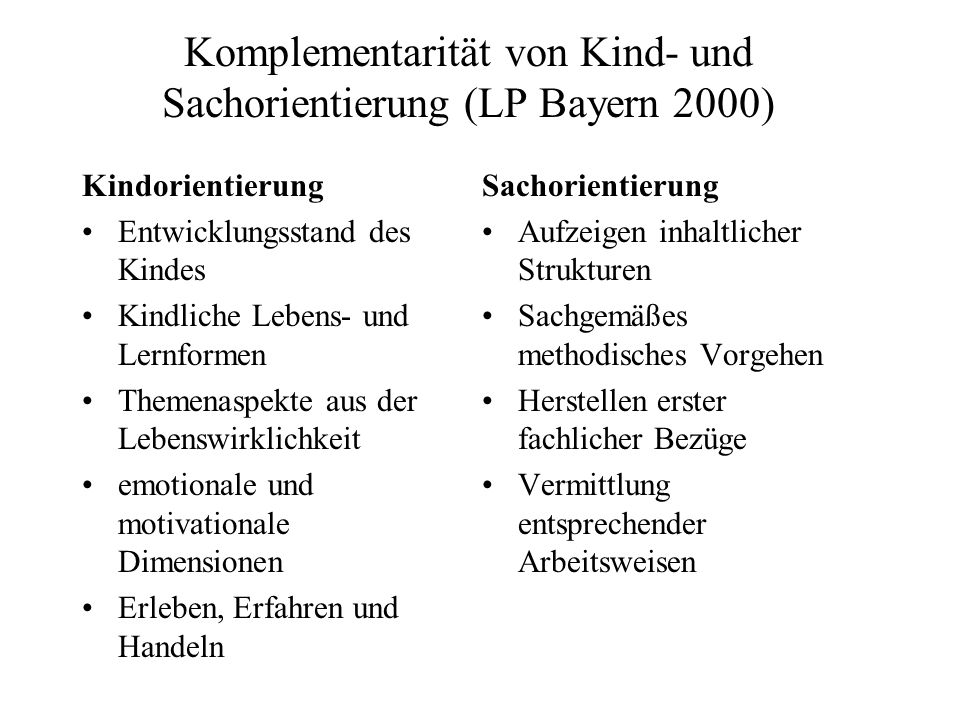 Komplementarität von Kind- und Sachorientierung (LP Bayern 2000)