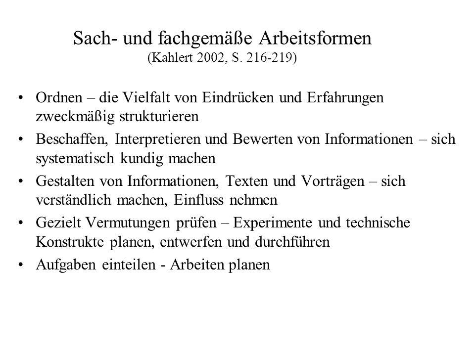 Sach- und fachgemäße Arbeitsformen (Kahlert 2002, S. 216-219)