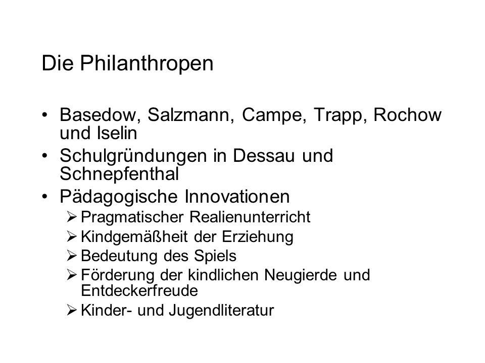Die Philanthropen Basedow, Salzmann, Campe, Trapp, Rochow und Iselin