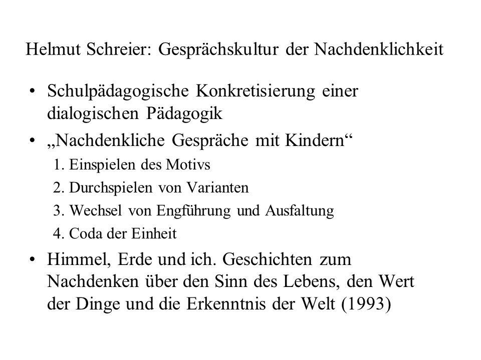 Helmut Schreier: Gesprächskultur der Nachdenklichkeit