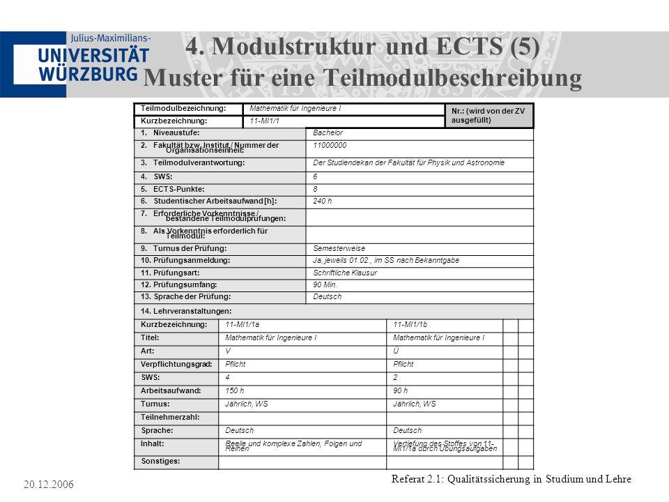 4. Modulstruktur und ECTS (5) Muster für eine Teilmodulbeschreibung
