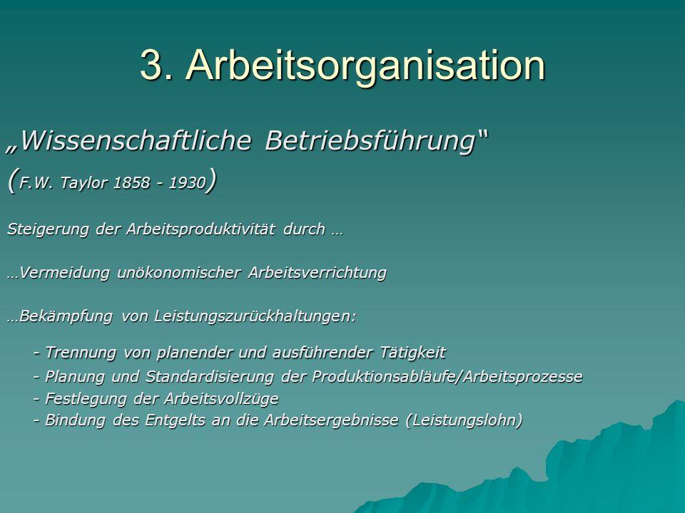 """3. Arbeitsorganisation """"Wissenschaftliche Betriebsführung"""