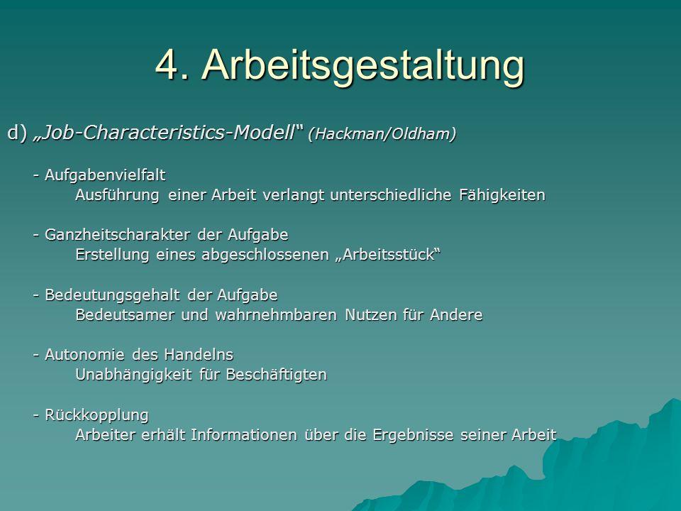 "4. Arbeitsgestaltung d) ""Job-Characteristics-Modell (Hackman/Oldham)"