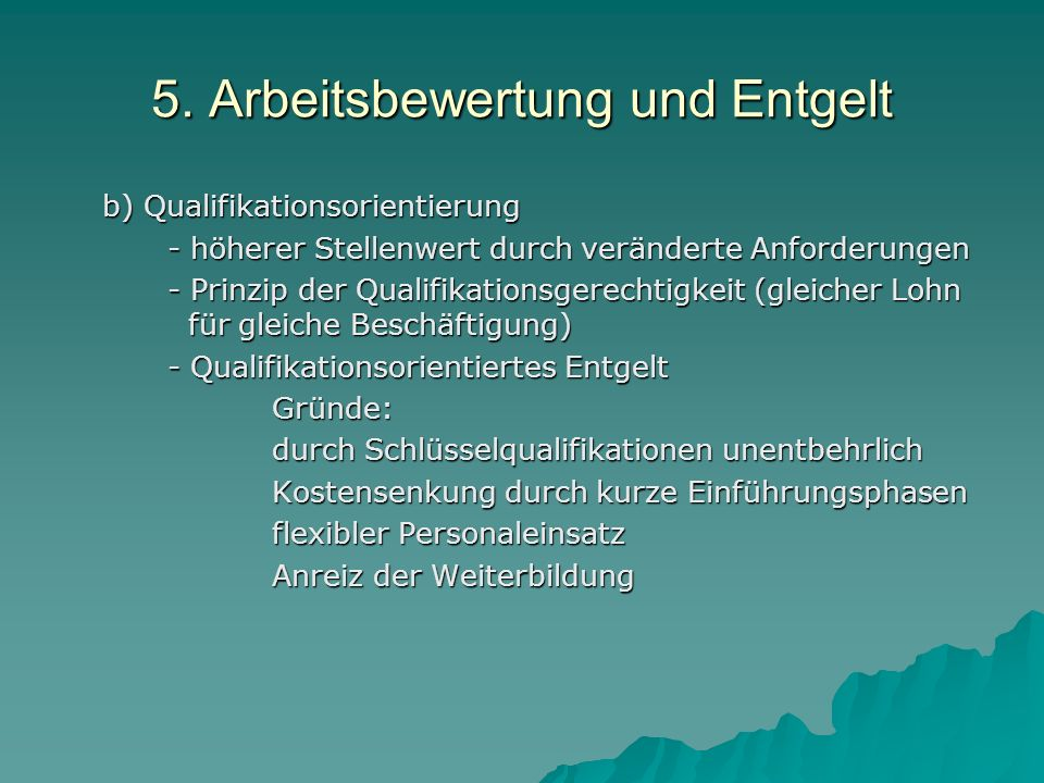 5. Arbeitsbewertung und Entgelt