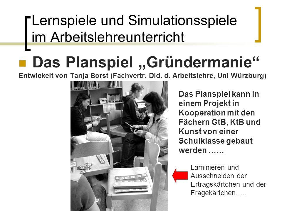 Lernspiele und Simulationsspiele im Arbeitslehreunterricht