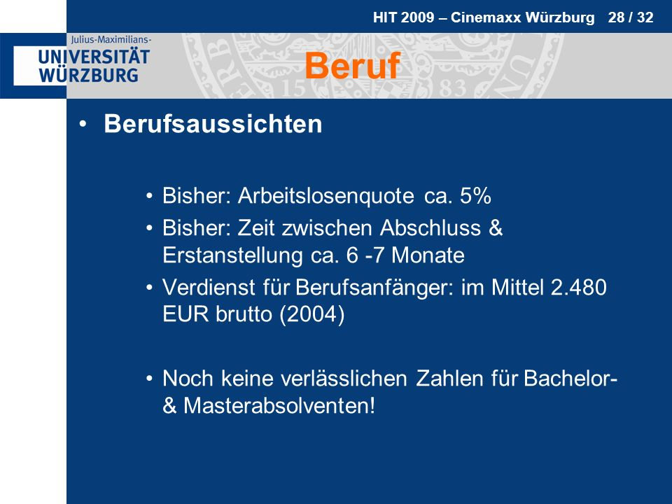 Beruf Berufsaussichten Bisher: Arbeitslosenquote ca. 5%