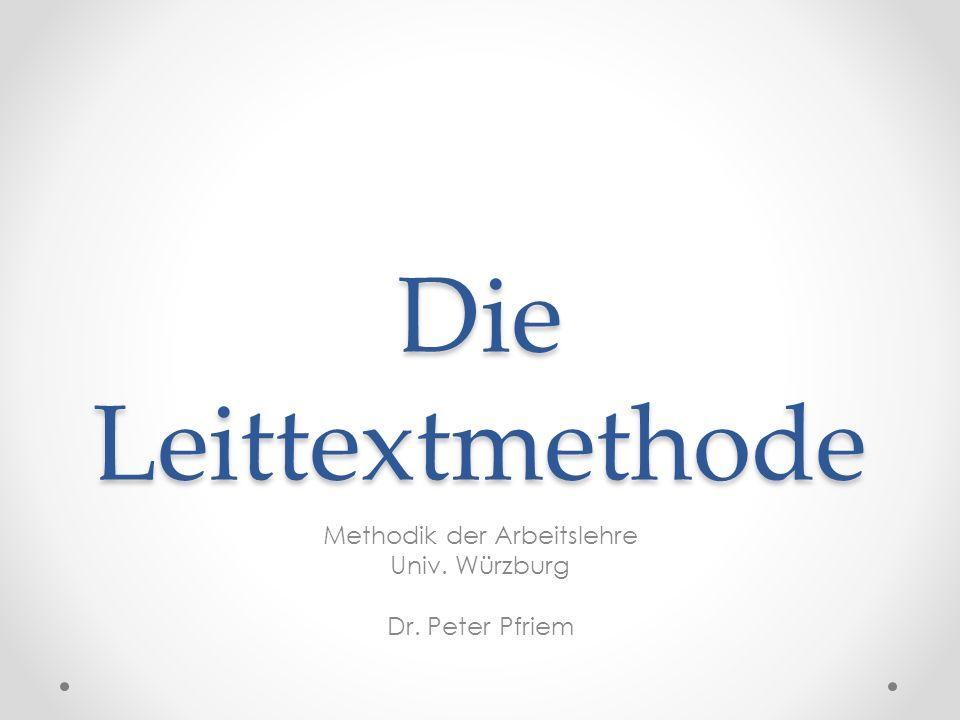 Methodik der Arbeitslehre Univ. Würzburg Dr. Peter Pfriem