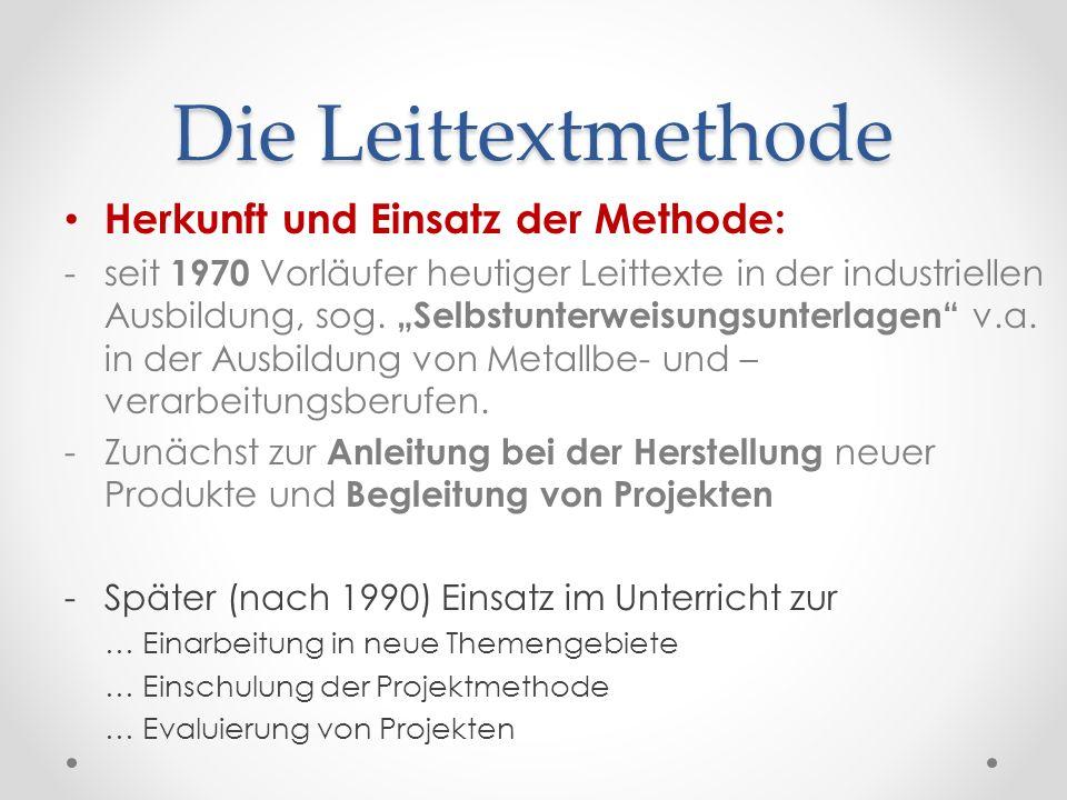 Die Leittextmethode Herkunft und Einsatz der Methode: