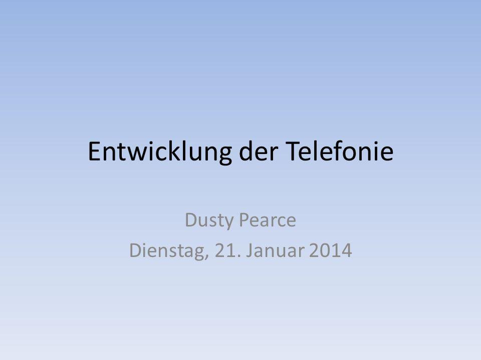 Entwicklung der Telefonie