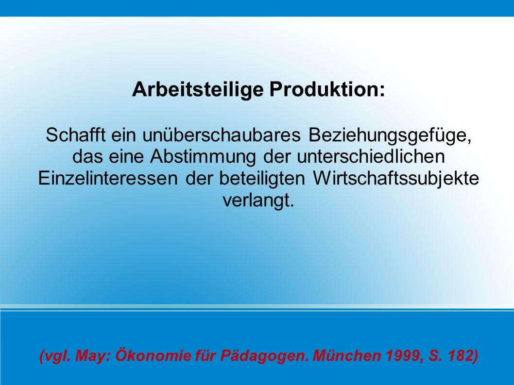 Arbeitsteilige Produktion: