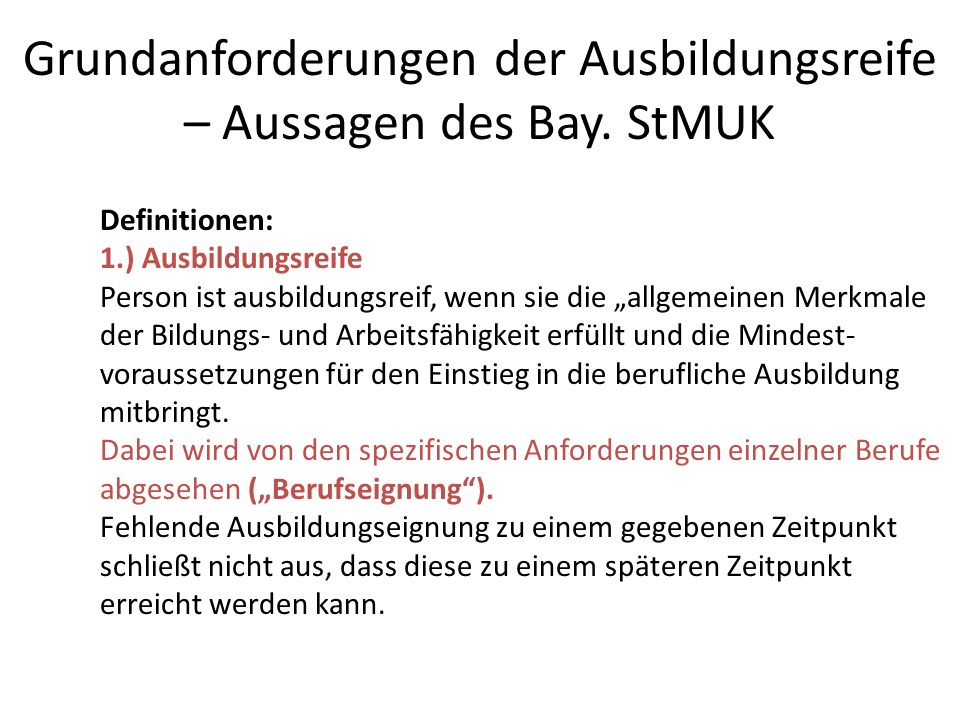 Grundanforderungen der Ausbildungsreife – Aussagen des Bay. StMUK