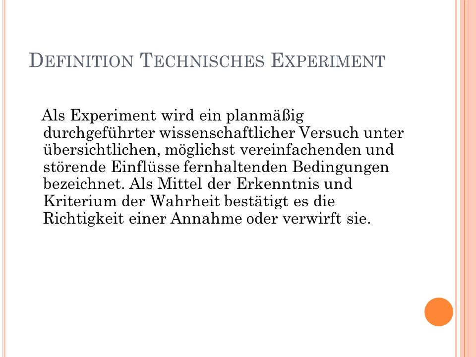 Definition Technisches Experiment