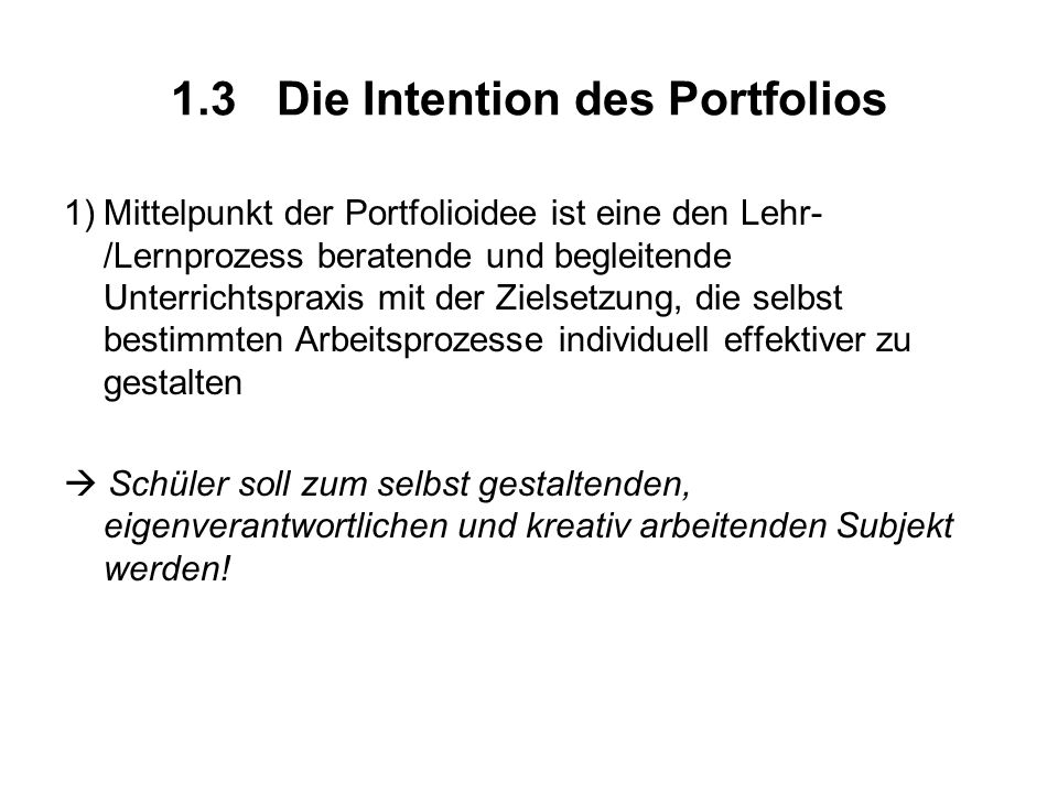 1.3 Die Intention des Portfolios