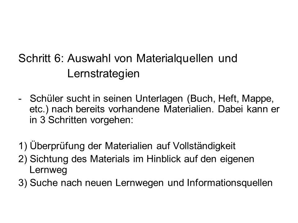 Schritt 6: Auswahl von Materialquellen und Lernstrategien