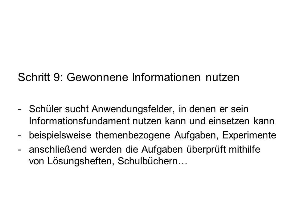 Schritt 9: Gewonnene Informationen nutzen