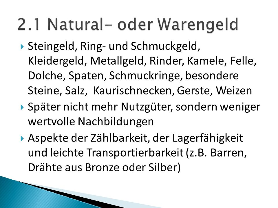 2.1 Natural- oder Warengeld