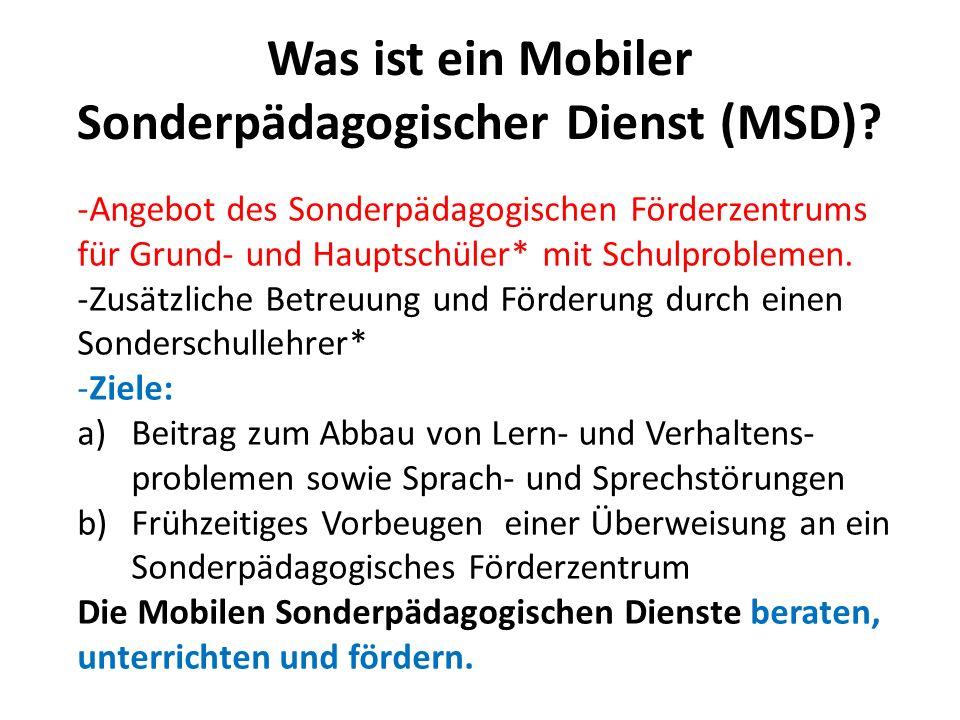 Was ist ein Mobiler Sonderpädagogischer Dienst (MSD)