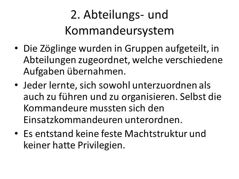 2. Abteilungs- und Kommandeursystem