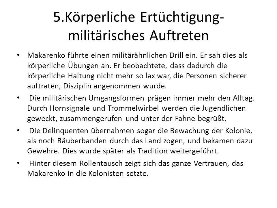 5.Körperliche Ertüchtigung-militärisches Auftreten