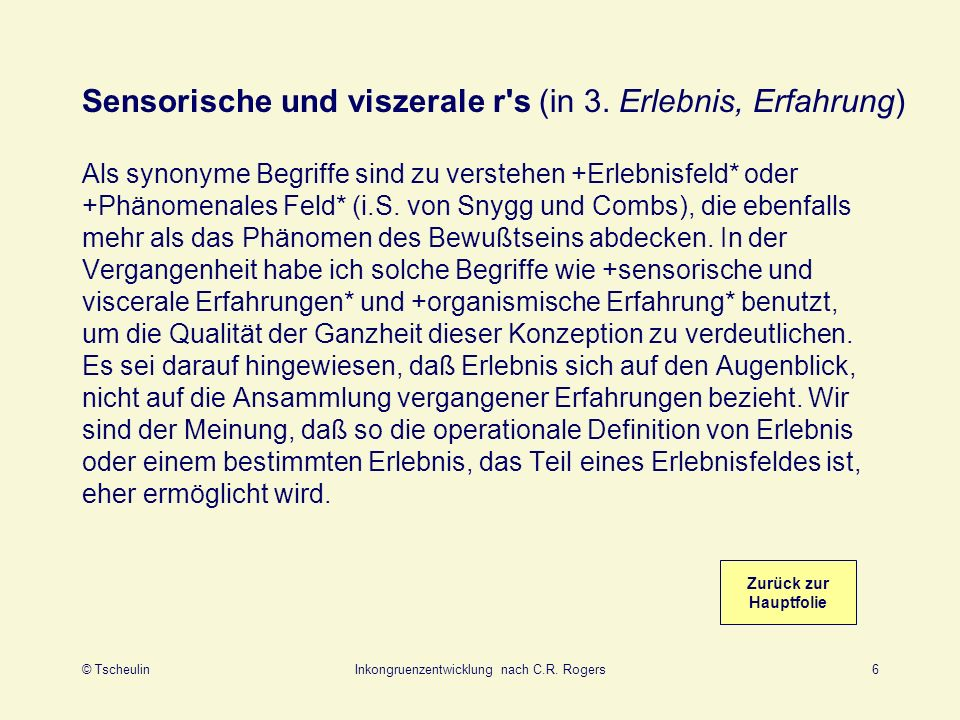 Sensorische und viszerale r s (in 3. Erlebnis, Erfahrung)