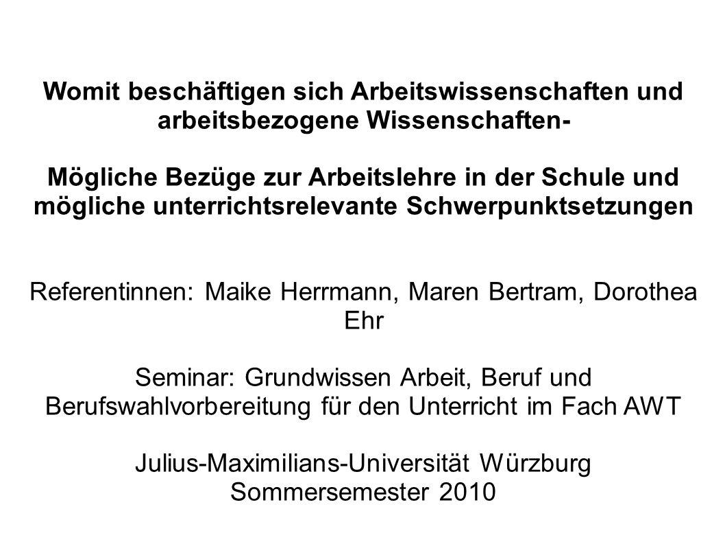 Referentinnen: Maike Herrmann, Maren Bertram, Dorothea Ehr