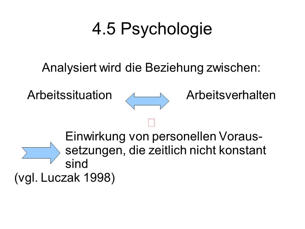 4.5 Psychologie Analysiert wird die Beziehung zwischen: