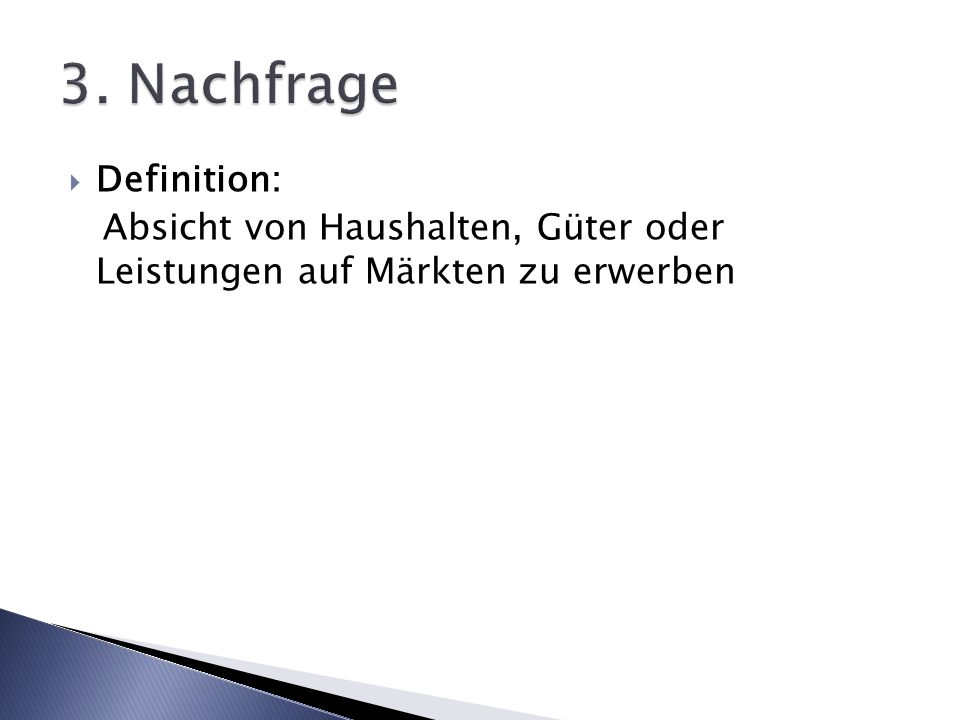 3. Nachfrage Definition:
