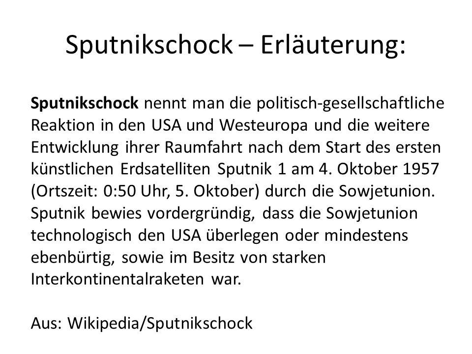 Sputnikschock – Erläuterung:
