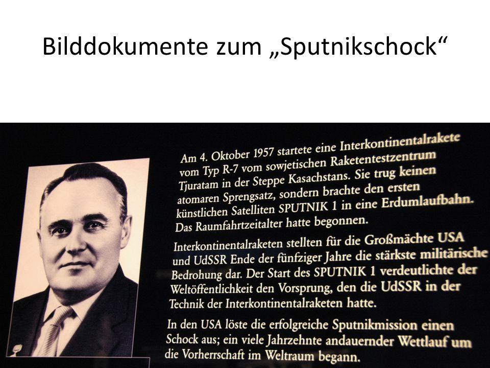 "Bilddokumente zum ""Sputnikschock"