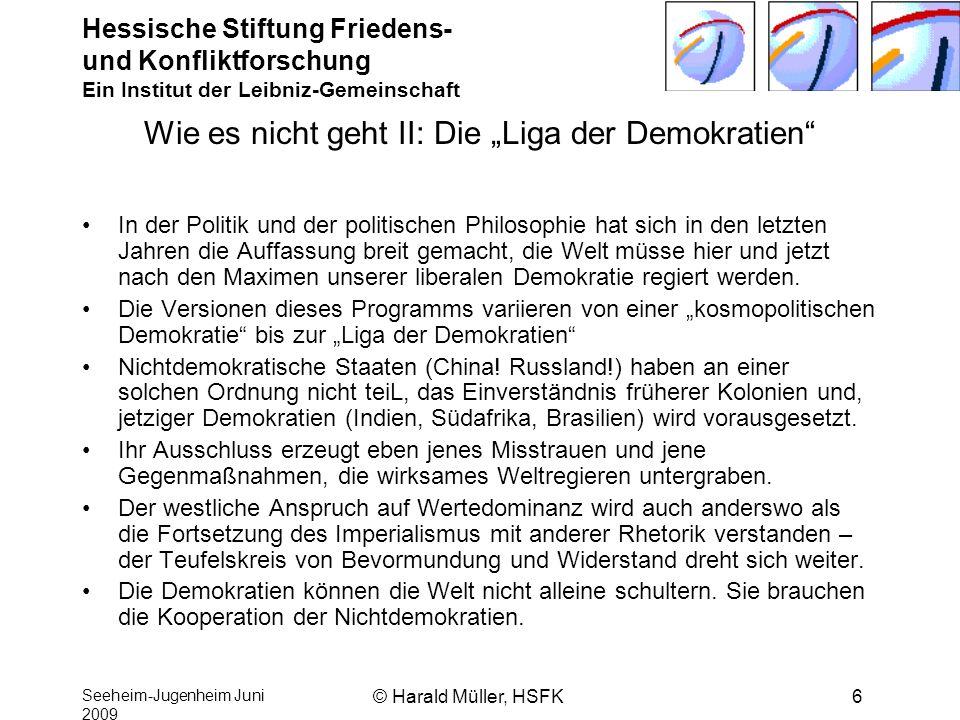 """Wie es nicht geht II: Die """"Liga der Demokratien"""