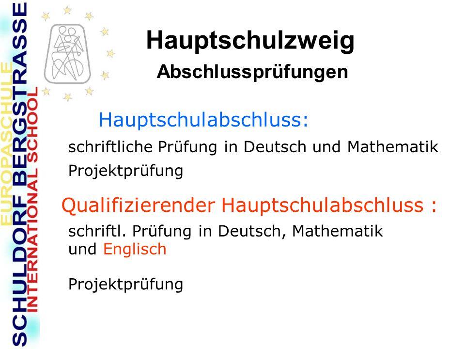 Hauptschulzweig Abschlussprüfungen Hauptschulabschluss: