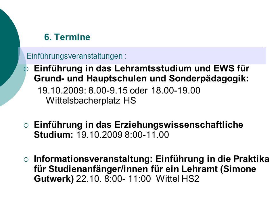19.10.2009: 8.00-9.15 oder 18.00-19.00 Wittelsbacherplatz HS