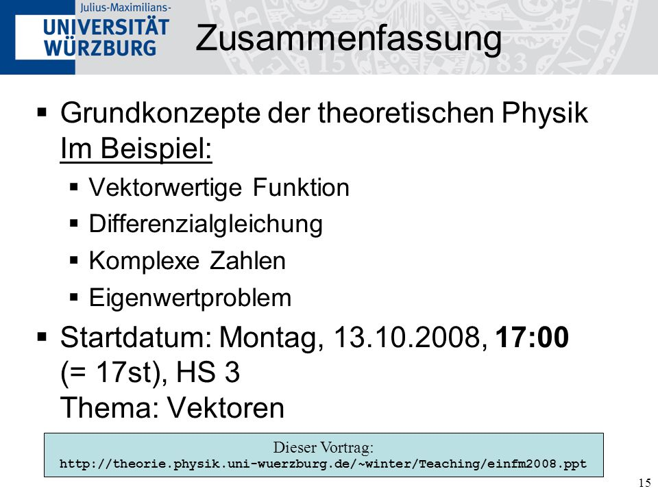 Zusammenfassung Grundkonzepte der theoretischen Physik Im Beispiel: