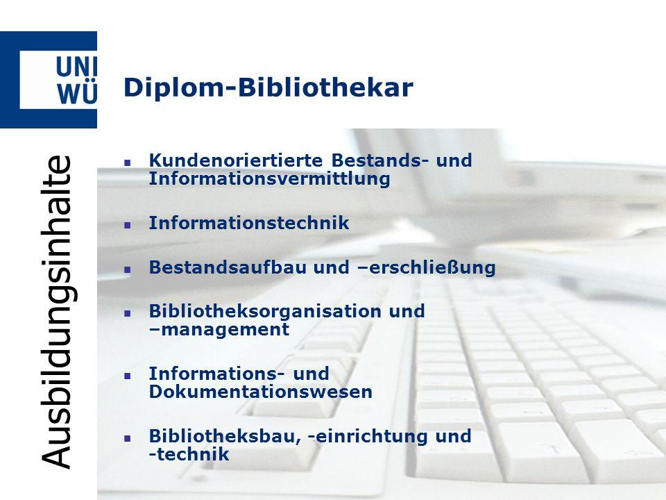 Ausbildungsinhalte Diplom-Bibliothekar