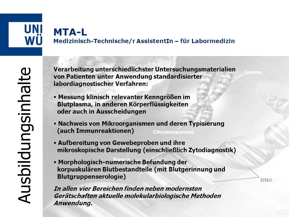 MTA-L Medizinisch-Technische/r AssistentIn – für Labormedizin