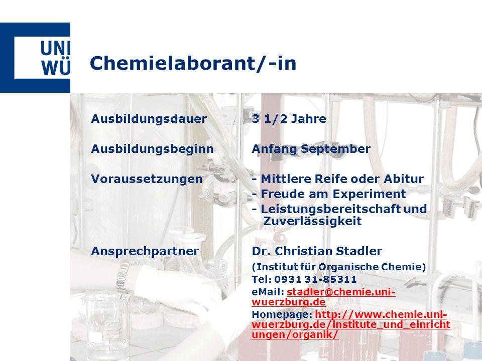 Chemielaborant/-in Ausbildungsdauer 3 1/2 Jahre
