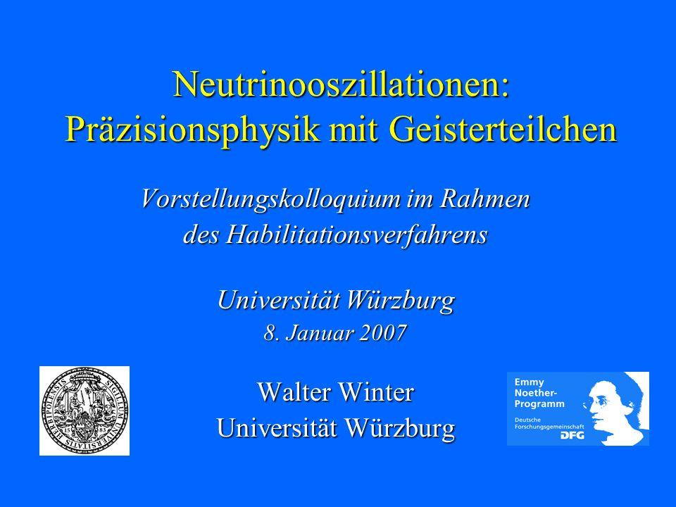 Neutrinooszillationen: Präzisionsphysik mit Geisterteilchen