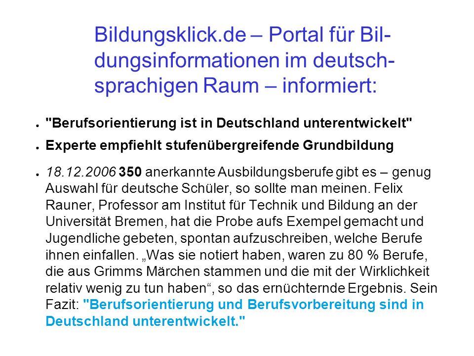 Bildungsklick.de – Portal für Bil-dungsinformationen im deutsch-sprachigen Raum – informiert: