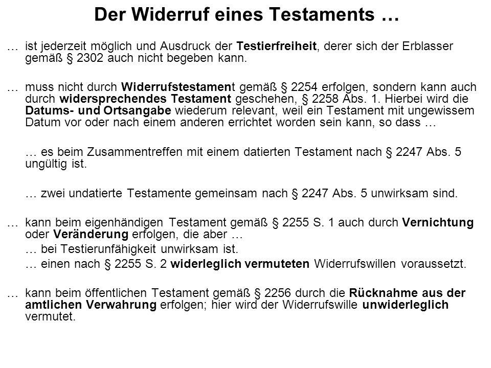 Der Widerruf eines Testaments …