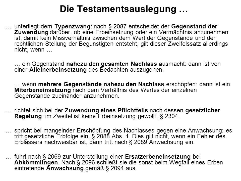 Die Testamentsauslegung …