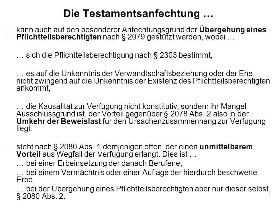 Die Testamentsanfechtung …