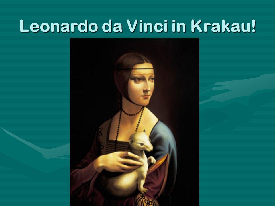 Leonardo da Vinci in Krakau!