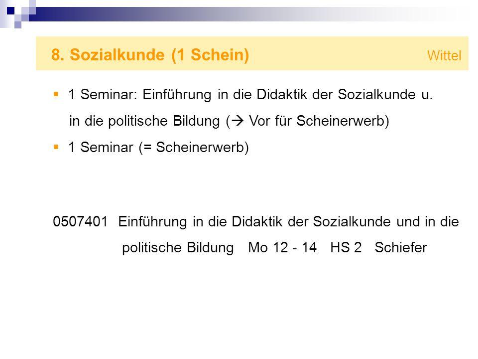 8. Sozialkunde (1 Schein) Wittel