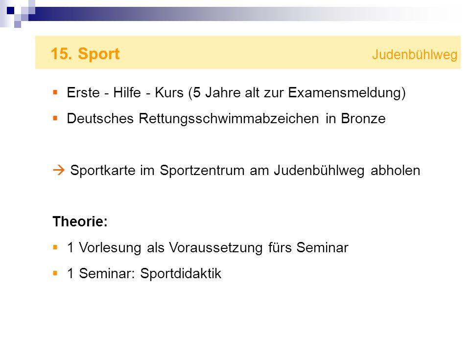 15. Sport JudenbühlwegErste - Hilfe - Kurs (5 Jahre alt zur Examensmeldung)